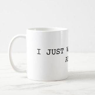 Ich will gerade, um zu pinkeln alleinTasse Kaffeetasse