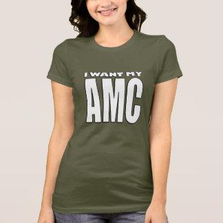 Ich will meinen AMC-T - Shirt