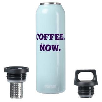 Ich will meinen Kaffee jetzt! heiße und kalte Isolierte Flasche