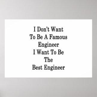 Ich will nicht, um ein berühmter Ingenieur zu Poster