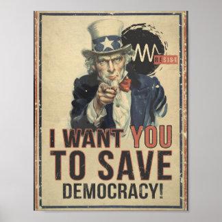 Ich will Sie, um Demokratie-Protest-Plakat zu Poster
