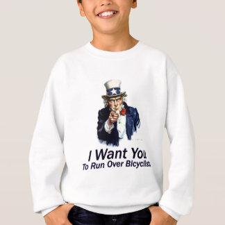 Ich will Sie: Zu Radfahrer vorbei laufen lassen Sweatshirt
