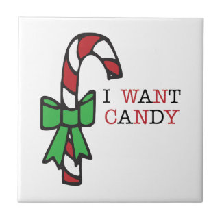 Ich will Süßigkeit Keramikfliesen