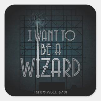 Ich will, um ein Zauberer zu sein Quadratischer Aufkleber