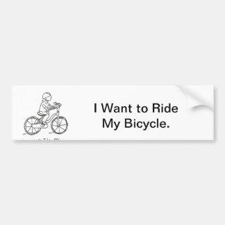 Ich will, um mein Fahrrad zu fahren Autoaufkleber
