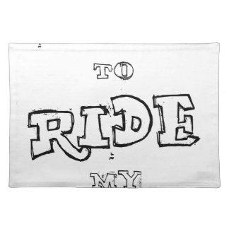 Ich will, um mein Fahrrad zu fahren Stofftischset