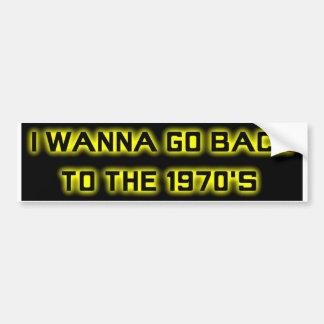 Ich will, um zu den siebziger Jahren zurück zu Autoaufkleber