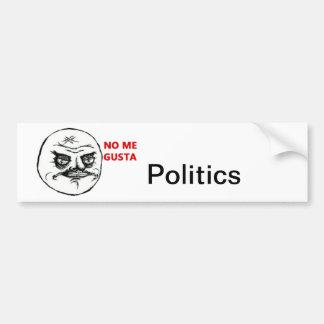 Ich wirklich interessiere nicht mich für Politiken Autoaufkleber