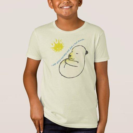 Ich wünsche, dass globale Erwärmung gerade… ein T-Shirt