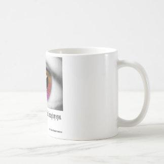 Ich wünsche, dass Sie sehen konnten Kaffeetasse