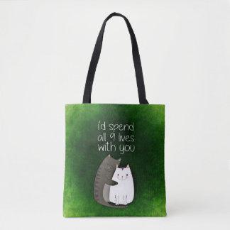Ich würde alle neun Leben mit Ihnen zwei Katzen Tasche