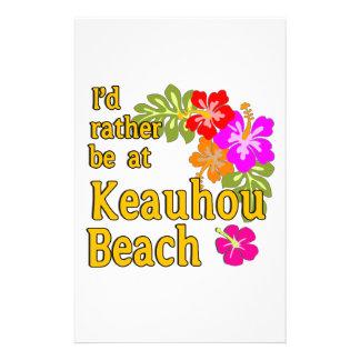 Ich würde eher an Keauhou Strand, Hawaii sein Personalisiertes Büropapier