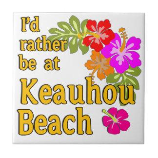 Ich würde eher an Keauhou Strand, Hawaii sein Kleine Quadratische Fliese
