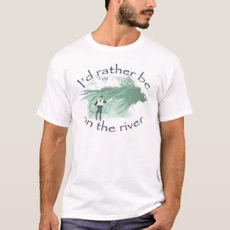 """""""Ich würde eher auf dem Fluss"""" Fliegenfischen sein T-Shirt"""