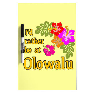 Ich würde eher bei Olowalu Hawaii sein Whiteboards
