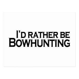 Ich würde eher Bowhunting sein Postkarte