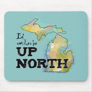 Ich würde eher herauf Nordmichigan sein Mousepad