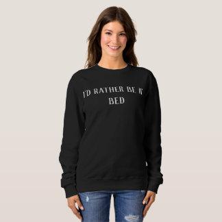 """""""Ich würde eher im Bett"""" faule Strickjacke sein Sweatshirt"""