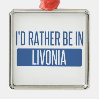 Ich würde eher im Livonia sein Silbernes Ornament