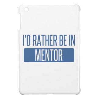 Ich würde eher im Mentor sein iPad Mini Hülle