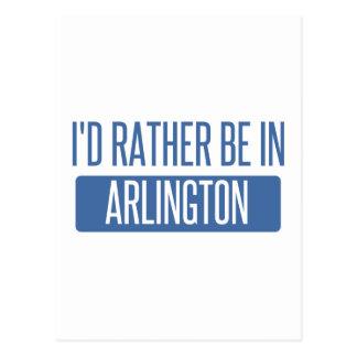 Ich würde eher in Arlington VA sein Postkarte