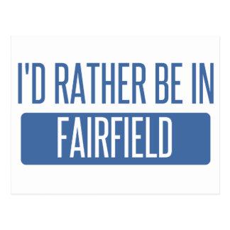 Ich würde eher in Fairfield CA sein Postkarte