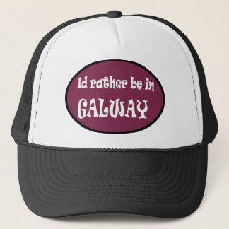 Ich würde eher in GALWAY sein Truckerkappe