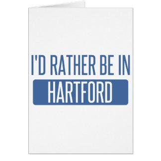 Ich würde eher in Hartford sein Karte