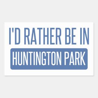 Ich würde eher in Huntington-Park sein Rechteckiger Aufkleber