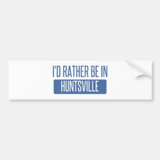 Ich würde eher in Huntsville TX sein Autoaufkleber