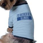 Ich würde eher in Illinois sein Hundbekleidung