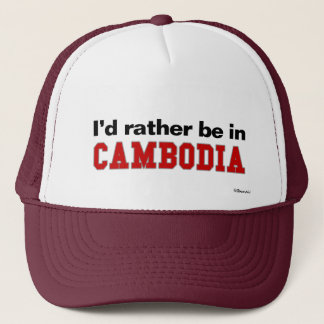Ich würde eher in Kambodscha sein Truckerkappe