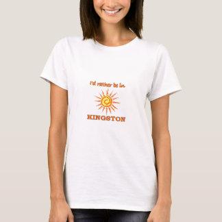 Ich würde eher in Kingston sein T-Shirt
