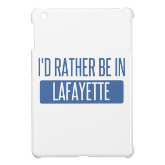 Ich würde eher in Lafayette-LA sein iPad Mini Hülle