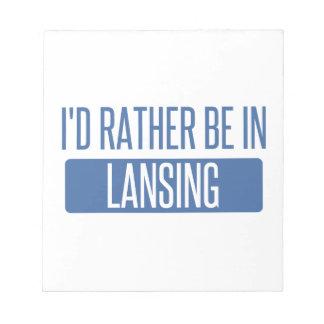 Ich würde eher in Lansing sein Notizblock
