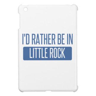 Ich würde eher in Little Rock sein iPad Mini Hülle