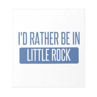 Ich würde eher in Little Rock sein Notizblock