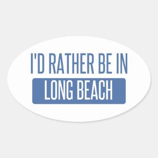 Ich würde eher in Long Beach CA sein Ovaler Aufkleber