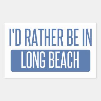 Ich würde eher in Long Beach CA sein Rechteckiger Aufkleber