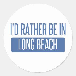Ich würde eher in Long Beach CA sein Runder Aufkleber