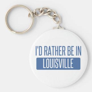 Ich würde eher in Louisville sein Schlüsselanhänger