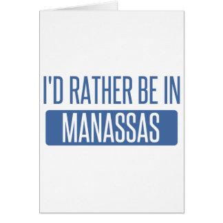 Ich würde eher in Manassas sein Karte