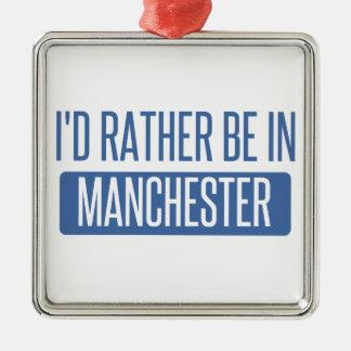 Ich würde eher in Manchester sein Silbernes Ornament