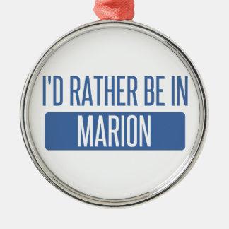 Ich würde eher in Marion sein Silbernes Ornament