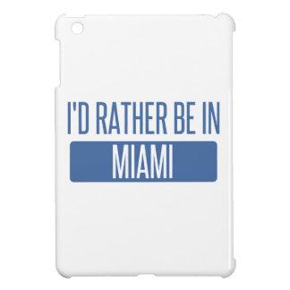 Ich würde eher in Miami sein iPad Mini Hülle