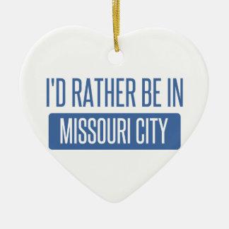 Ich würde eher in Missouri-Stadt sein Keramik Herz-Ornament