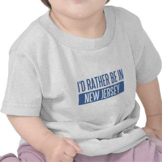 Ich würde eher in New-Jersey sein Shirts