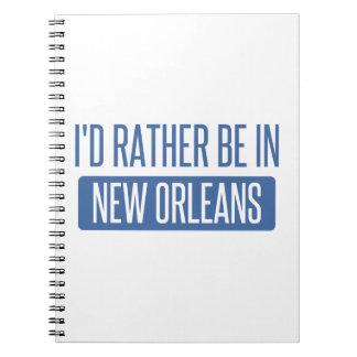 Ich würde eher in New Orleans sein Spiral Notizblock
