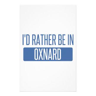 Ich würde eher in Oxnard sein Briefpapier