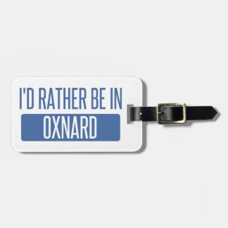 Ich würde eher in Oxnard sein Kofferanhänger